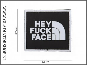 PVC Velcro Patch: Hey Fuck Face